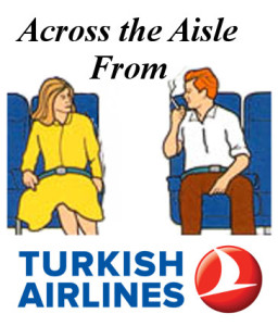 Across the Aisle from Turkish Airlines