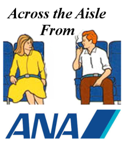 Across the Aisle from ANA