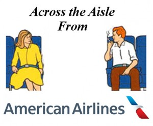 Across the Aisle From American Airlines